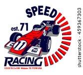 speed racing vector t shirt...   Shutterstock .eps vector #459367303