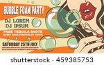 bubble foam party poster layout....   Shutterstock .eps vector #459385753