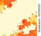 bright orange watercolor paint... | Shutterstock .eps vector #459390337