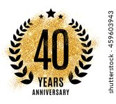 fourty years gold anniversary... | Shutterstock .eps vector #459603943