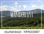 wanderlust. motivation quote on ... | Shutterstock . vector #459632887