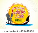 happy onam sale with 40  off ... | Shutterstock .eps vector #459643957
