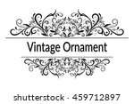 vintage calligraphic ornament ... | Shutterstock .eps vector #459712897