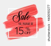 sale season summer 15  off sign ... | Shutterstock .eps vector #460050277