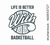 vintage basketball sports tee... | Shutterstock .eps vector #460053727