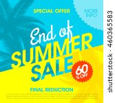 end of summer sale banner... | Shutterstock .eps vector #460365583