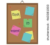 cork board with paper notes.... | Shutterstock .eps vector #460381003