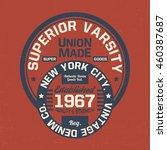 college style tee print design... | Shutterstock .eps vector #460387687