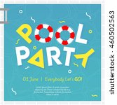 pool or beach party invitation... | Shutterstock .eps vector #460502563