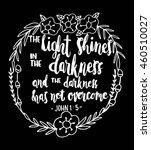 the light shines on the... | Shutterstock .eps vector #460510027