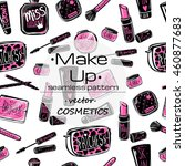 make up vector concept. vector... | Shutterstock .eps vector #460877683