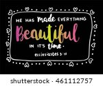 bible quote.he has made... | Shutterstock .eps vector #461112757