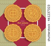 mooncakes design of 'zhong qiu... | Shutterstock .eps vector #461237323