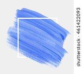 art abstract background brush... | Shutterstock .eps vector #461422093