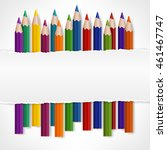 colored pencils and torn paper... | Shutterstock .eps vector #461467747