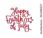 happy 4th of july. the trend... | Shutterstock . vector #461488327