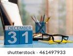 december 31st. day 31 of month  ...   Shutterstock . vector #461497933