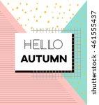 hello autumn poster in vintage... | Shutterstock .eps vector #461555437