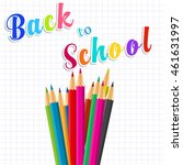 back to school message on paper ... | Shutterstock . vector #461631997