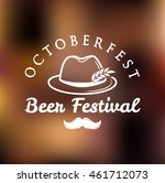 octoberfest best festival.... | Shutterstock .eps vector #461712073