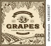 vintage brown grapes label.... | Shutterstock .eps vector #461800387