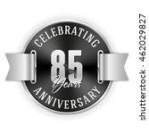 black celebrating 85 years... | Shutterstock .eps vector #462029827