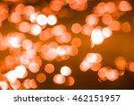 bokeh abstract orange... | Shutterstock . vector #462151957