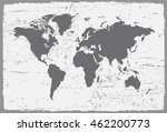 grunge world map.old map of the ... | Shutterstock .eps vector #462200773