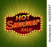 hot summer sale. 3d retro light ... | Shutterstock . vector #462305347