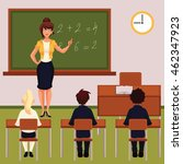 teacher and pupils in classroom ... | Shutterstock . vector #462347923