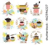 coffee time hand drawn emblems... | Shutterstock .eps vector #462596227