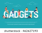 gadgets concept illustration of ... | Shutterstock .eps vector #462627193