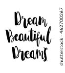 woman quote. dream beautiful... | Shutterstock .eps vector #462700267