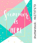 summer hand drawn calligraphic... | Shutterstock .eps vector #462737173