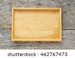 wooden tray. | Shutterstock . vector #462767473