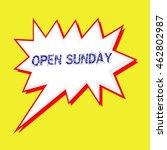 open sunday blue wording on... | Shutterstock . vector #462802987