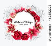 vector red rose and white lily... | Shutterstock .eps vector #462852223