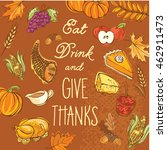 eat drink and give thanks... | Shutterstock .eps vector #462911473