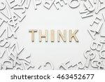 word think wooden alphabet... | Shutterstock . vector #463452677
