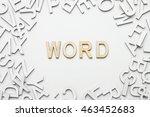 word word wooden alphabet... | Shutterstock . vector #463452683