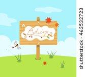 autumn wooden sign on a grass... | Shutterstock .eps vector #463532723