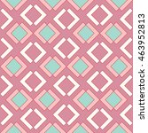 pattern of pink diamonds and... | Shutterstock . vector #463952813