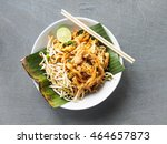 top view pad thai of thai food... | Shutterstock . vector #464657873
