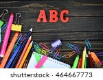 abc and office tools on wooden... | Shutterstock . vector #464667773