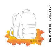 sketch of school backpack on a...   Shutterstock .eps vector #464676527