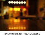 blur light reflection on table... | Shutterstock . vector #464708357