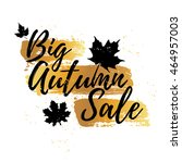 design banner big autumn sale.... | Shutterstock .eps vector #464957003