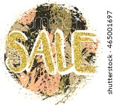 gold sale background with... | Shutterstock .eps vector #465001697