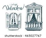 vintage window. vector sketch | Shutterstock .eps vector #465027767