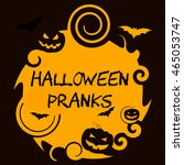 halloween pranks showing trick... | Shutterstock . vector #465053747